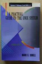 Unix System : A Practical Guide by Mark G. Sobell (1989, Paperback)