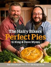 The Hairy Bikers' Perfect Pies: The Ultimate Pie Bible from the Kings of Pies,H