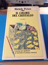 Michele Prisco - Il colore del cristallo - La Scala / Rizzoli anno 1977
