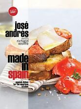 Made in Spain: Spanish Dishes for the American Kitchen, Andres, Jose, Good Book