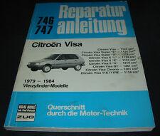 Reparaturanleitung Citroen Visa Super II GT Chrono 11E RE 4 Zylinder 1979 - 1984