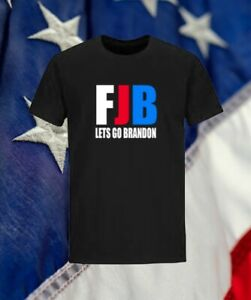 Lets Go Brandon FJB funny T Shirt