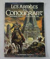 EO - DIONNET et GAL - Les Armées du conquérant - 1977 - Les Humanoïdes Associés