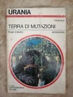 ROMANZO DI URANIA 939 - ROGER ZELAZNY - TERRA DI MUTAZIONI - ED: MONDADORI (LS)