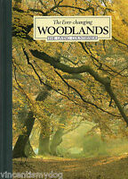 THE EVER CHANGING WOODLANDS : The Living Countryside (Reader's Digest hardback)
