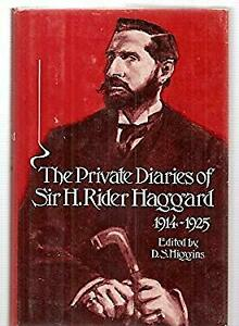 Private Diaries of Sir H. Rider Haggard, 1914-1925 Hardcover D. S. Higgins