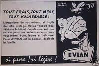 PUBLICITÉ 1958 ADOPTEZ  ÉVIAN POUR VOS ENFANTS ET POUR VOUS - PIERRE LACROIX