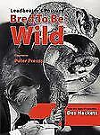 Leadbetter's Possum : Bred to Be Wild by Des Hackett (2006, Paperback)