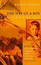 The Way of a Boy A Memoir of Java by Ernest Hillen (1995, Paperback)