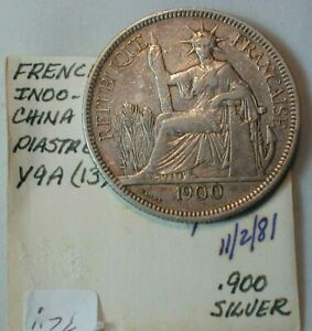 1900-A French Indo-China One Piastre Silver Crown Y9a from Old Estate   (924)