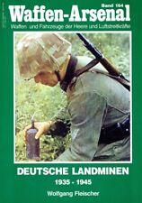 Fleischer, Wolfgang: Waffen-Arsenal Band 164: Deutsche Landminen - 1945.