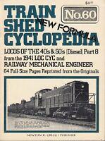 TRAIN SHED CYCLOPEDIA 60 ~ 1977 Locos of the 40s 50s Railway Mechanical Engineer