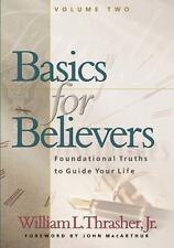Basics for Believers Vol. II, Thrasher Jr, William L., Very Good Books