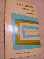 TWENTIETH CENTURY MUSIC by Robert Wilder - Ravel. Schoenberg, Viennese school