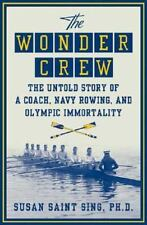 The Wonder Crew: The Untold Story of a Coach, Navy Rowing, and Olympic-ExLibrary
