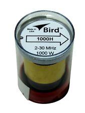 Bird 43 Wattmeter Element 1000H 2-30 MHz 1000 Watts (New)