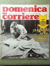 La Domenica del Corriere 9 Giugno 1974 Strage Brescia Piazza Loggia Moser Duke