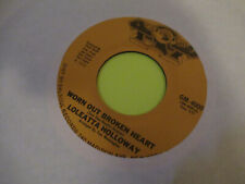 "LOLEATTA HOLLOWAY - WORN OUT BROKEN HEART / DREAMIN 45 7"" EX"