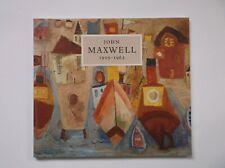 JOHN MAXWELL SCOTTISH ARTIST PAINTER LONG NAT GALLERIES SCOTLAND BOOK 1998