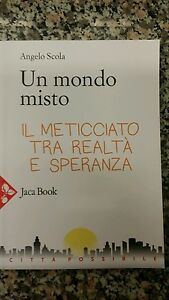 Un mondo misto  (Angelo Scola) Jaca Book  WW/1