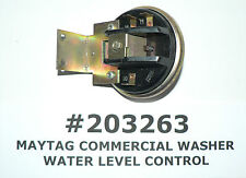 MAYTAG OEM COMMERCIAL WASHER WATER LEVEL CONTROL #203263 #2-03263 FREE SHIPPING