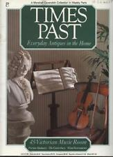 TIMES PAST EVERYDAY ANTIQUES IN THE HOME MAGAZINE - 45 Victorian Music Room