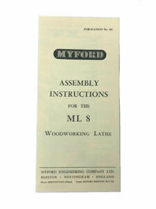 New Myford ML8 Wood-Working Lathe Instructions Manual - Direct From Myford