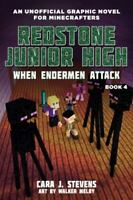 When Endermen Attack: Redstone Junior High #4 (4) by Stevens, Cara J. in New