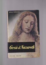GESù DI NAZARETH Grandi Galli, Pia Società San Paolo