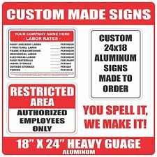 """Custom Made to Order Heavy Gauge Aluminum Sign / Signs 24""""x18"""" Round Corners"""