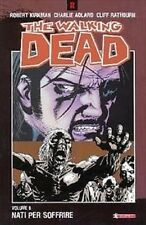 Comics THE WALKING DEAD N. 8 RISTAMPA NATI PER SOFFRIRE - nuovo - salda press