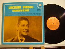 LUCIANO VIRGILI disco LP 33 giri PRIGIONIERO DI UN SOGNO Stampa Italiana