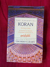 The Essential Koran, translated and presented by Thomas Cleary, as new