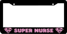 pink SUPER NURSE License Plate Frame