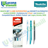 MAKITA SET 3 LAME per SEGHETTO ALTERNATIVO mod B-06292 per Bosch DeWalt Festool
