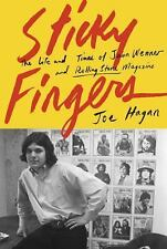 Sticky Fingers : The Life and Times of Jann Wenner and Rolling Stone Magazine by