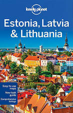 Lonely Planet Estonia, Latvia & Lithuania by Lonely Planet, Peter Dragicevich, Leonid Ragozin, Hugh McNaughtan (Paperback, 2016)