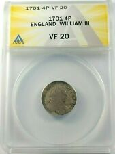 Problem-Free 1701 English Silver 4 Pence Coin Graded by ANACS as a  VF-20!