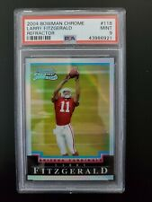 2004 Bowman Chrome #118. Larry Fitzgerald. REFRACTOR. Rookie. RC #229/500. PSA 9