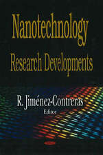 Nanotechnology Research Developments - New Book R. Jimenez-Contreras