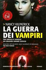 La guerra dei vampiri. di Nancy Kilpatrick - Ed. Newton & Compton