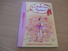 les ballerines magiques daphne au royaume enchante - darcey bussel (bibliotheque
