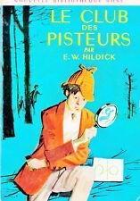 Le club des Pisteurs / E.W. HILDICK // Nouvelle Bibliothèque Rose / 1ère Edition