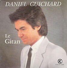 """45 T SP DANIEL GUICHARD  """"LE GITAN"""""""