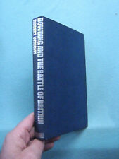Dowding and the Battle of Britain - Robert Wright - Hardbound