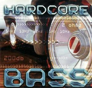 Bass CD - Hardcore Bass - Enhanced Sounds for your Subwoofers