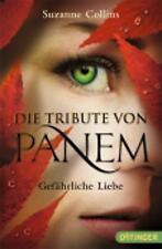 Gefahrliche Liebe ( Die Tribute Von Panem 2) (German Edition)