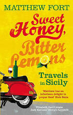 Sweet Honey, Bitter Lemons: Travels in Sicily on a Vespa, Good Condition Book, M
