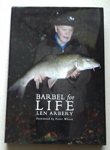 LEN ARBERY: BARBEL FOR LIFE... SIGNED AND LIMITED EDITION. FISHING, ANGLING BOOK