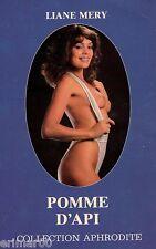 POMME D'API // Liane MERY // Collection Aphrodite // EROTIQUE // 1 ère Edition